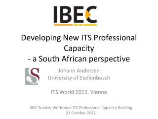 Developing New ITS Professional Capacity - a South African perspective