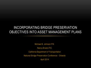 Incorporating Bridge Preservation Objectives into asset management plans