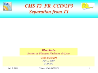 CMS T2_FR_CCIN2P3 Separation from T1