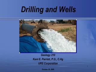 Drilling and Wells