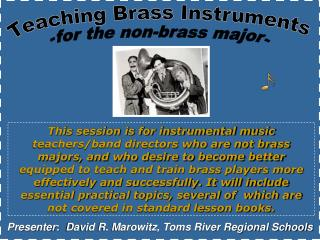 Presenter :   David R. Marowitz, Toms River Regional Schools