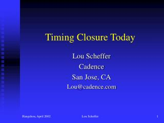 Timing Closure Today