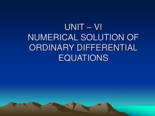 Integration of Ordinary Differential Equations dy