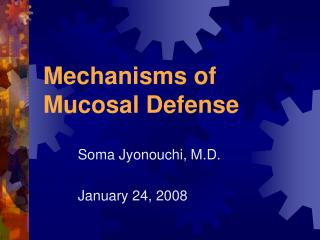 Mechanisms of Mucosal Defense