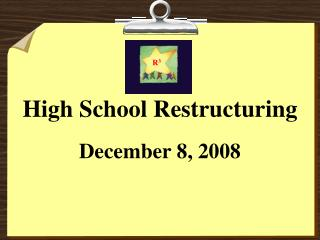 High School Restructuring