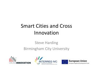 Smart Cities and Cross Innovation