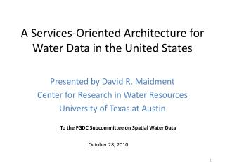 A Services-Oriented Architecture for Water Data in the United States