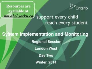 System Implementation and Monitoring  Regional Session London West Day Two Winter, 2014