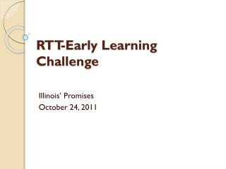 RTT-Early Learning Challenge