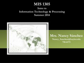 MIS 1305 Intro to  Information Technology & Processing Summer 2014