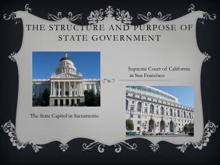 The Structure and Purpose of State Government