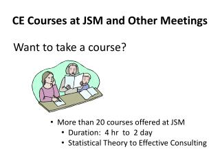 CE Courses at JSM and Other Meetings