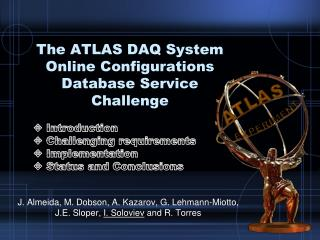 The ATLAS DAQ System Online Configurations Database Service Challenge
