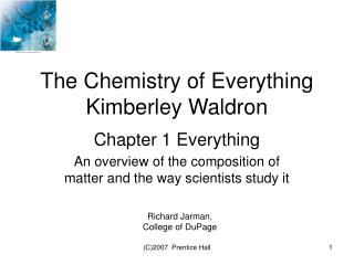The Chemistry of Everything Kimberley Waldron