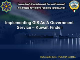 Implementing GIS As A Government  Service – Kuwait Finder