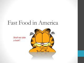 Fast Food in America