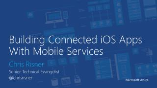 Building Connected  iOS  Apps With Mobile Services