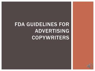 FDA Guidelines for Advertising Copywriters