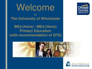 Welcome to The University of Winchester BEd  ( Hons ) / MEd ( Hons )  Primary Education