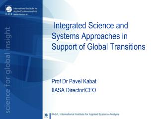 Integrated Science and Systems Approaches in Support of Global Transitions