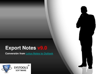 Lotus Notes To Outlook Migration with New Edition 9.0 Export