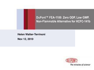 DuPont™ FEA-1100: Zero ODP, Low GWP, Non-Flammable Alternative for  HCFC-141b