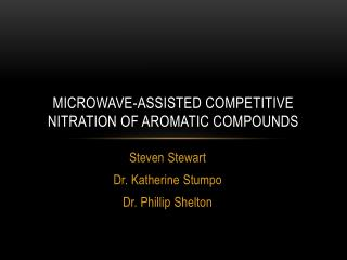Microwave-Assisted Competitive Nitration of Aromatic Compounds