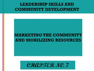 LEADERSHIP SKILLS AND COMMUNITY DEVELOPMENT