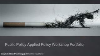 Public Policy Applied Policy Workshop  Portfolio