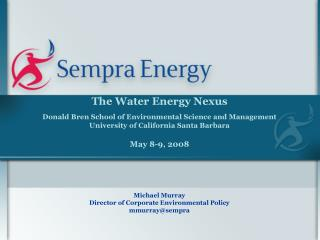 The Water Energy Nexus Donald Bren School of Environmental Science and Management