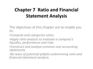 Chapter 7  Ratio and Financial Statement Analysis