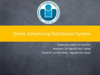 Online Advertising Distribution System