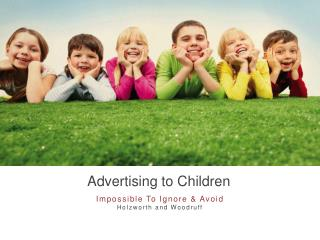 Advertising to Children