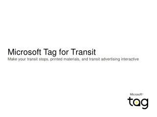 Microsoft Tag for Transit