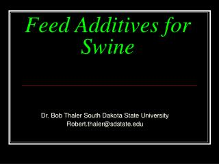 Feed Additives for Swine