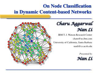 On Node Classification  in Dynamic Content-based Networks