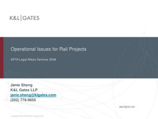 Operational Issues for Rail Projects APTA Legal Affairs Seminar 2008