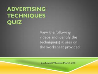 Advertising Techniques quiz