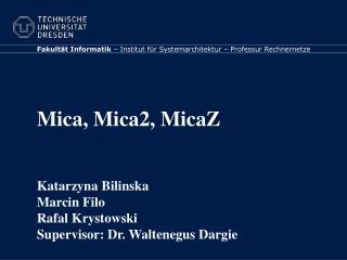 Mica, Mica2, MicaZ