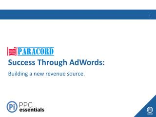 Success Through AdWords: Building a new revenue source.