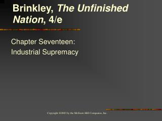 Chapter Seventeen:  Industrial Supremacy