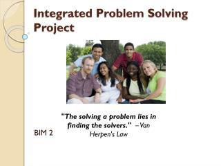 Integrated Problem Solving Project