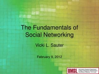 The Fundamentals of  Social Networking