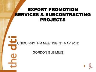 EXPORT PROMOTION SERVICES & SUBCONTRACTING PROJECTS