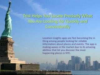 Trist Helps You Locate Precisely What You Are Looking for Qu