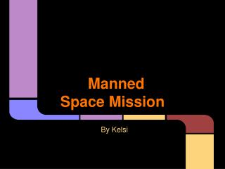 Manned Space Mission