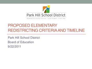 Proposed Elementary  Redistricting Criteria and Timeline
