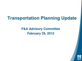 Transportation Planning Update