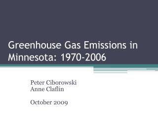 Greenhouse Gas Emissions in Minnesota: 1970-2006