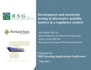 Development and sensitivity testing of alternative mobility metrics in a regulatory context